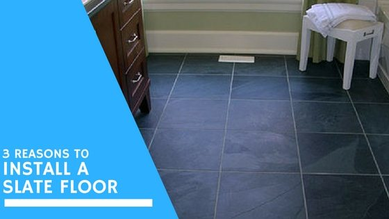 3 Great Reasons To Choose A Slate Tile Floor For Your Home Black